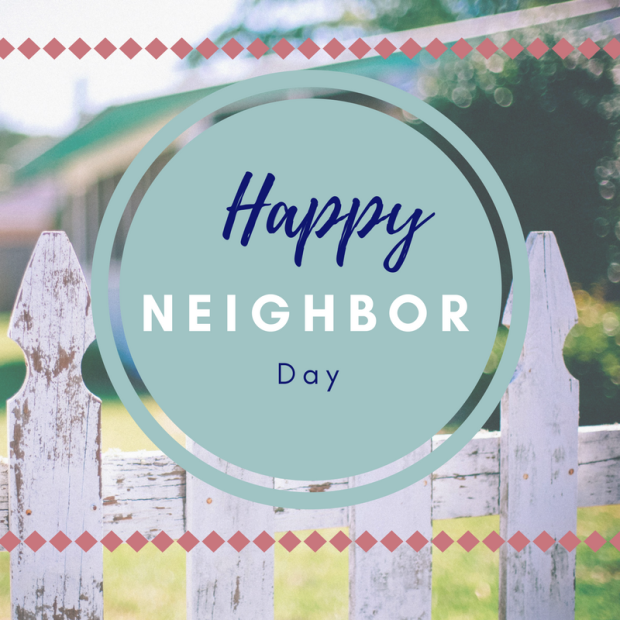 Happy Neighbor Day